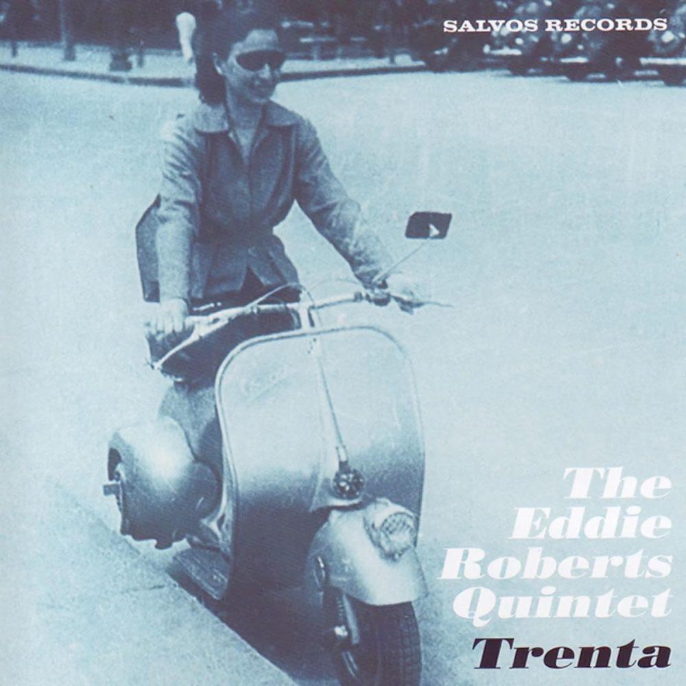 Eddie Roberts - Trenta