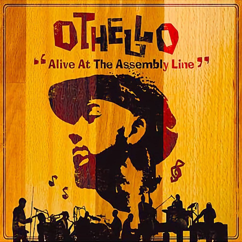 Othello - Alive At The Assembly Line