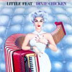 Little Feat – Dixie Chicken