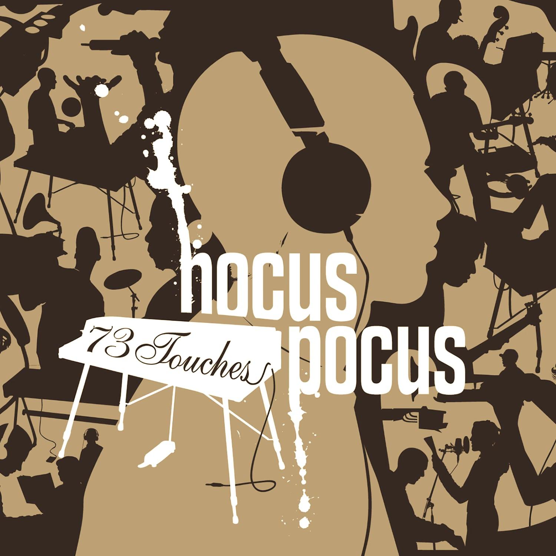 Hocus Pocus - 73 Touches