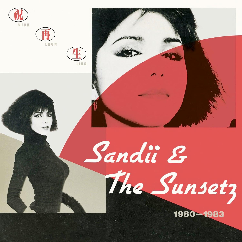 Sandii & The Sunsetz - VIVA LAVA LIVA