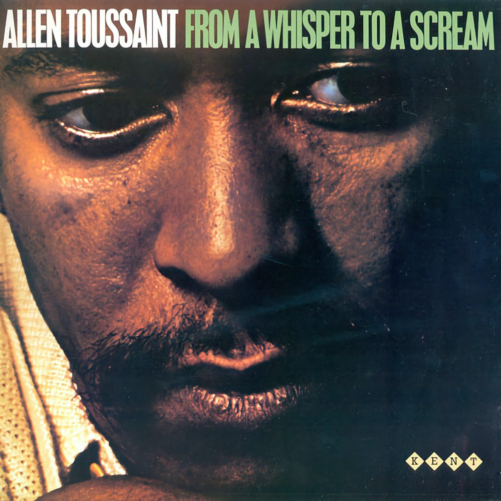 Allen Toussaint - From A Whisper To A Scream