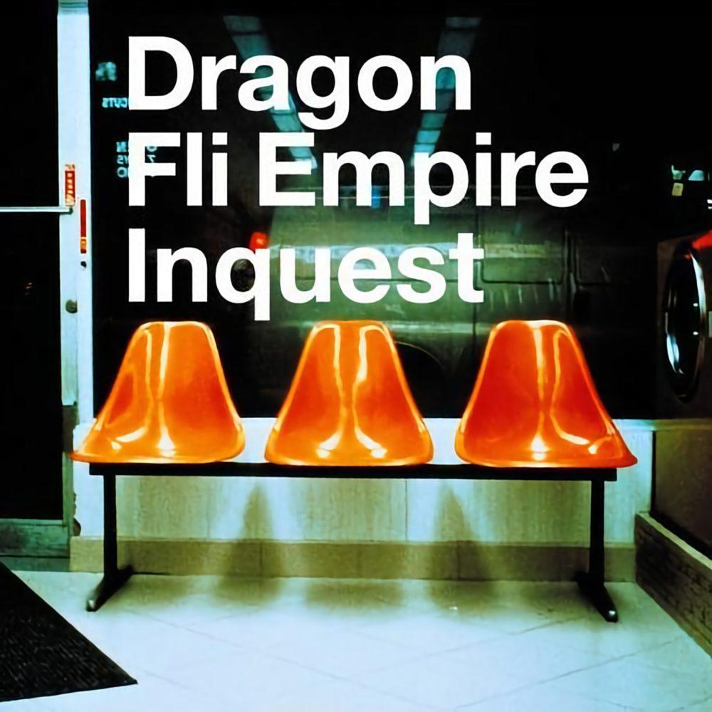 Dragon Fli Empire - Inquest