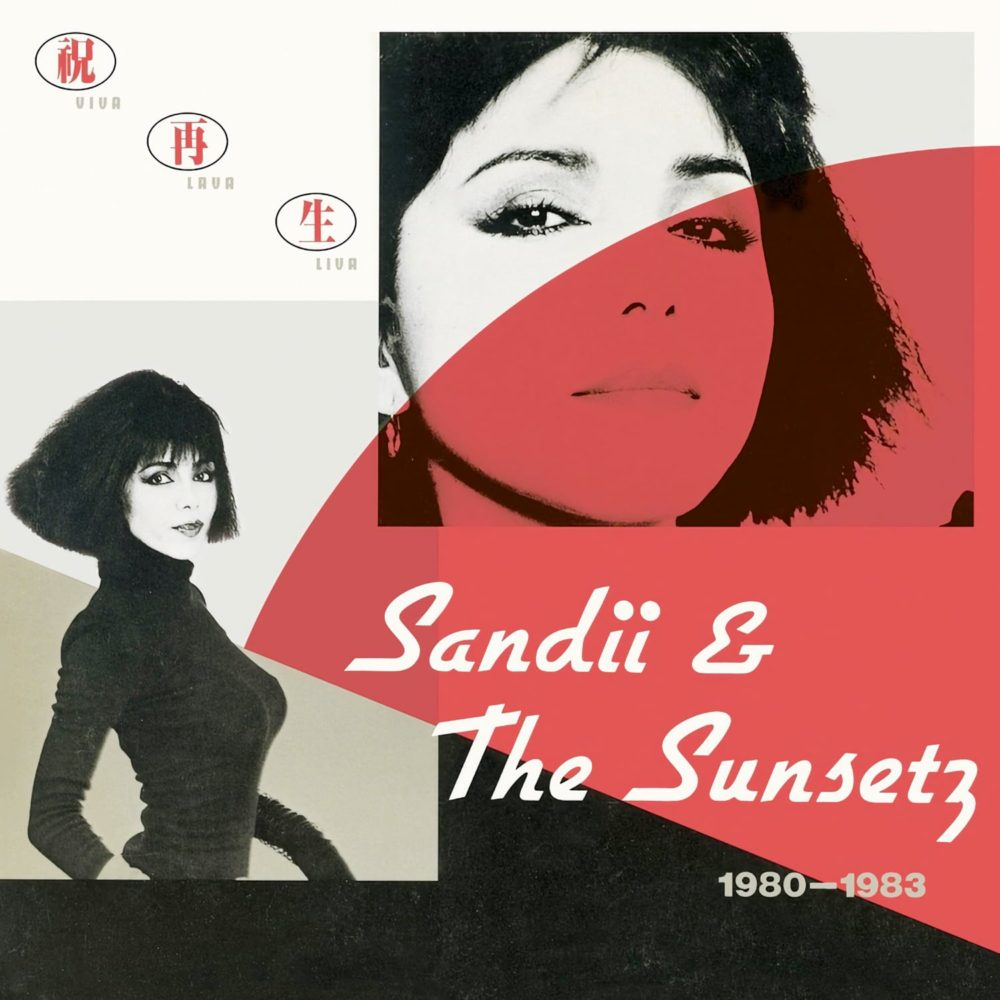 Sandii & The Sunsetz - VIVA LAVA LIVA