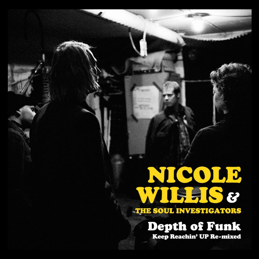 Nicole Willis & The Soul Investigators - Depth Of Funk - Keep Reachin' Up Re-Mixed